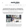 Retrouvez Elephantom, votre e-shop de céramiques artisanales dans les incontournables Marie Claire Maison
